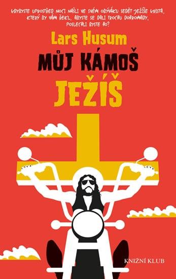 obal knihy - HUSUM, Lars. Můj kámoš Ježíš.