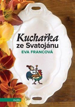 obal knihy - FRANCOVÁ, Eva. Kuchařky ze Svatojánu.