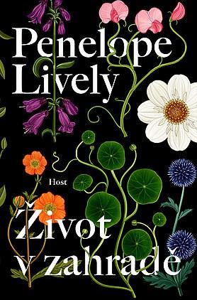 obal knihy - LIVELY, Penelope. Život v zahradě.