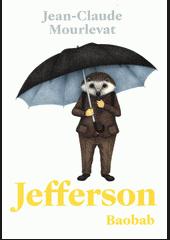obal knihy - MORLEVAT, Jean-Claude. Jefferson.