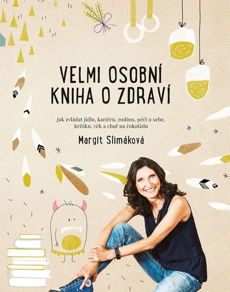 obal knihy - SLIMÁKOVÁ, M. Velmi osobní kniha o zdraví.