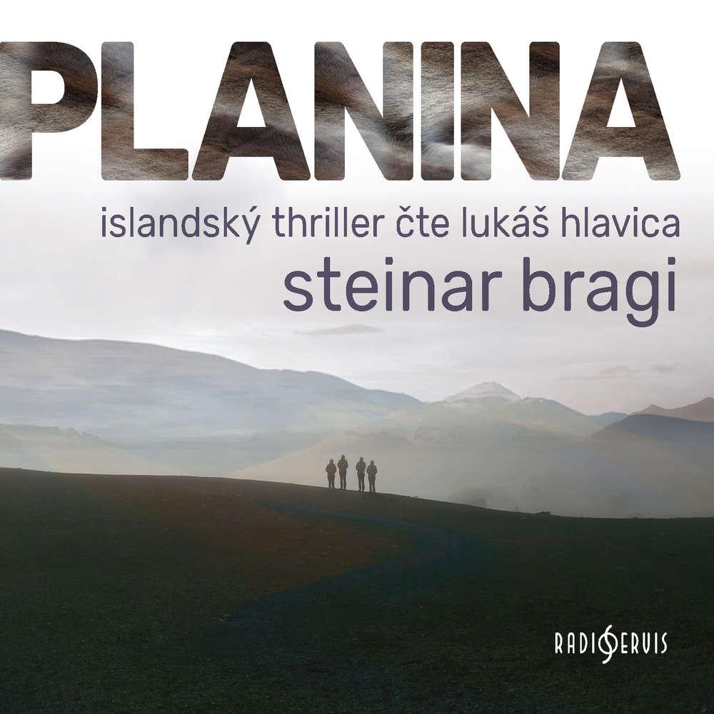 obal knihy - BRAGI, Steinar. Planina.