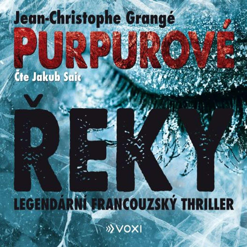 obal knihy - GRANGÉ, Jean-Christophe. Purpurové řeky.